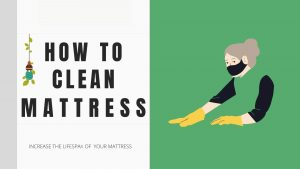 How to Clean a Mattress Properly – Deep & Professional Cleaning