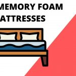 Best Memory Foam Mattresses 2021 - Top Rated & Affordable!