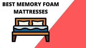 Best Memory Foam Mattresses 2021 – Top Rated & Affordable!