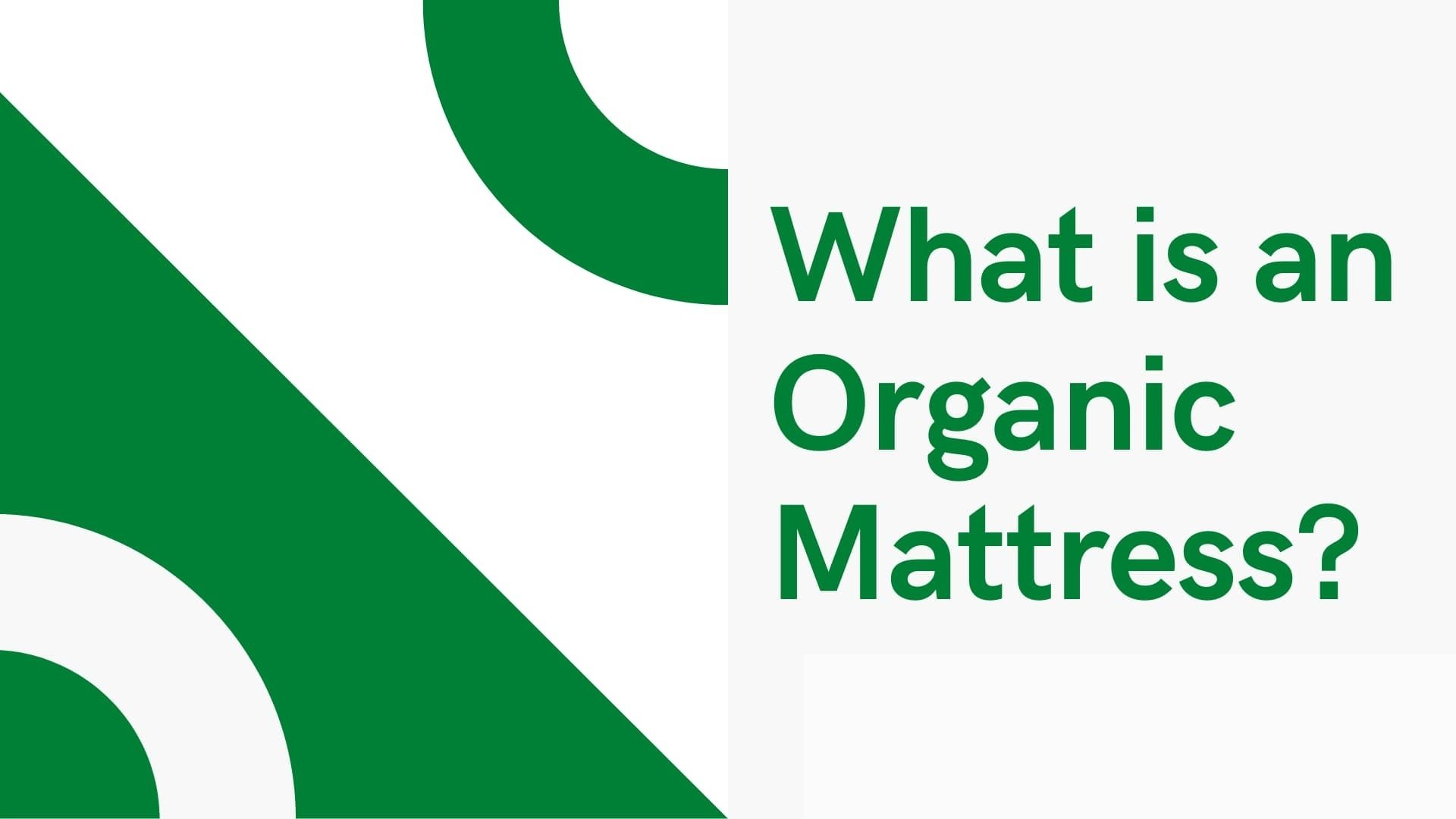 What is an eco-friendly mattress